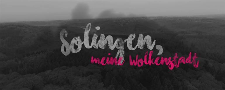 Solingen-Film: Solingen, meine Wolkenstadt
