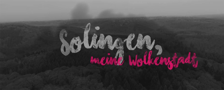 Solingen-Film 2017: Solingen, meine Wolkenstadt | Stadtwerke ...
